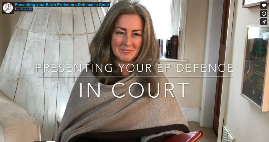 4) Presenting your Earth Protectors Defence in Court