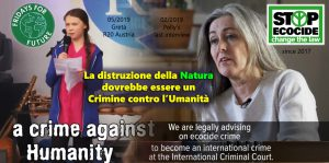 """L'Ecocidio è un crimine contro l'umanità. Agisci ora per un """"New Normal"""" verde! In difesa della Natura e il Clima, StopEcocide!"""