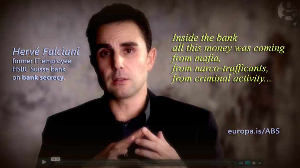 Hervé Falciani, whistleblower on Bank Secrecy (HSBC) – Money from mafia and drug traffickers (EN►DE/EN/ES/IT/NL)
