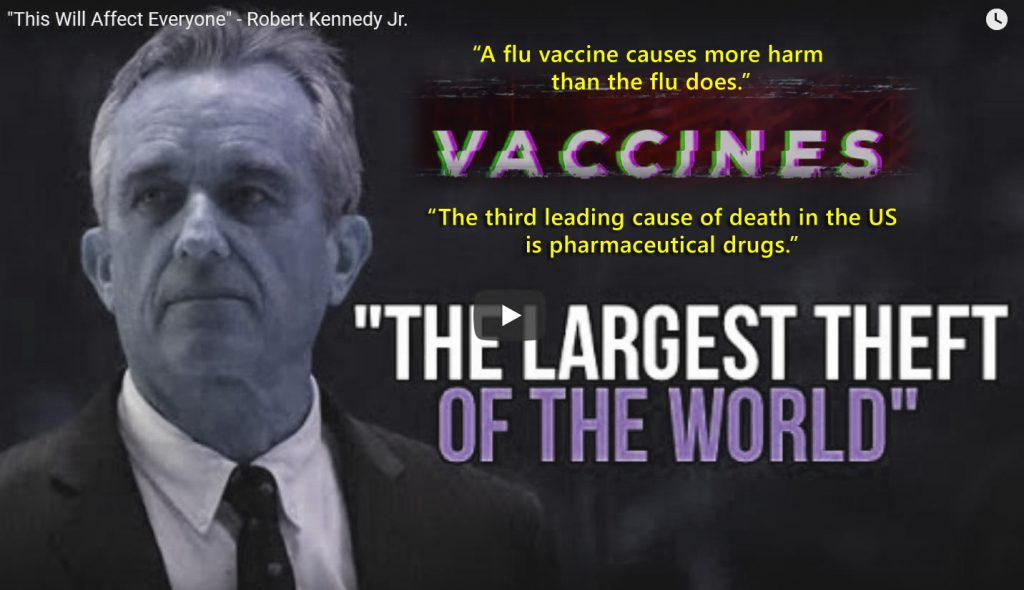 Vaccines, the largest theft of the world | Robert Kennedy Jr.