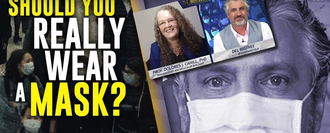 Corona virus: ne mascherine, ne distanziamento sociale – peggio per la salute? Prof Dolores Cahill con Del Bigtree – estratto