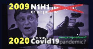 La pandemía N1H1 del 2009 resultó infundada. ¿Es igual con el Covid19-Corona virus 2020?