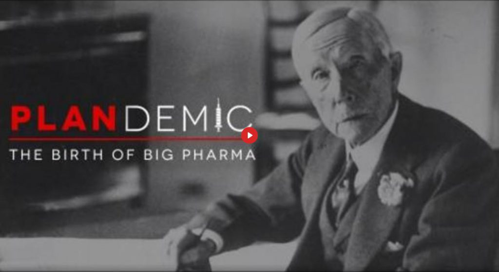 Plandemic II – The birth of Big Pharma (EN►ES)