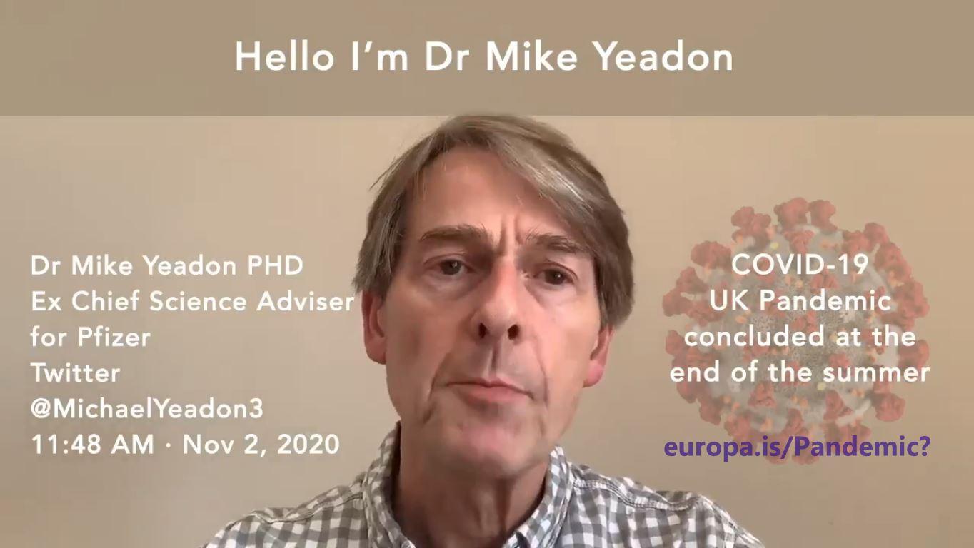 Dr. Mike Yeadon, ex asesor científico jefe de Pfizer: la pandemia ha  terminado. (2 Nov 2020) |