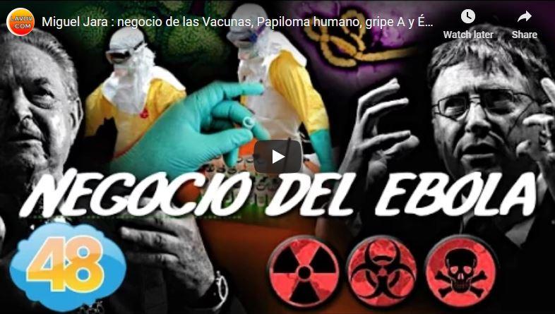 Miguel Jara, el negocio de las vacunas: papiloma humano, gripe A y ébola (ES)