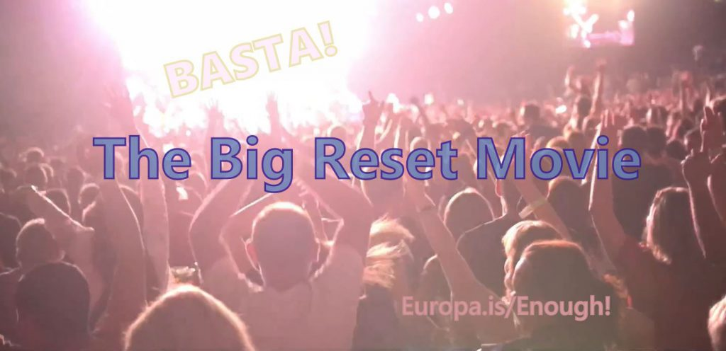 THE BIG RESET MOVIE (ES►EN/ES/IT/NL 20min.)
